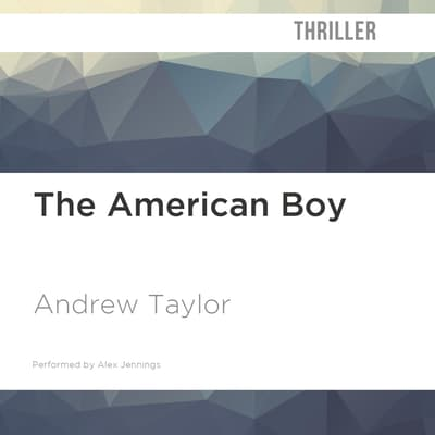 The American Boy by Andrew Taylor audiobook