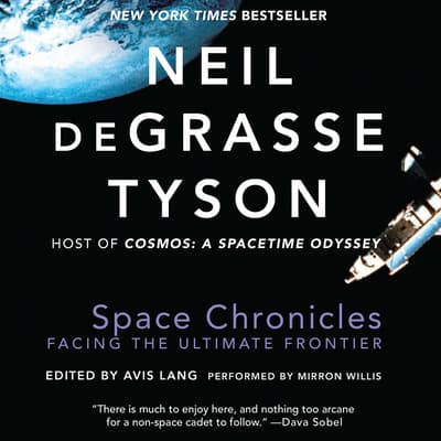 Space Chronicles by Neil deGrasse Tyson audiobook