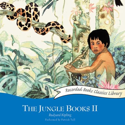 The Jungle Books II by Rudyard Kipling audiobook