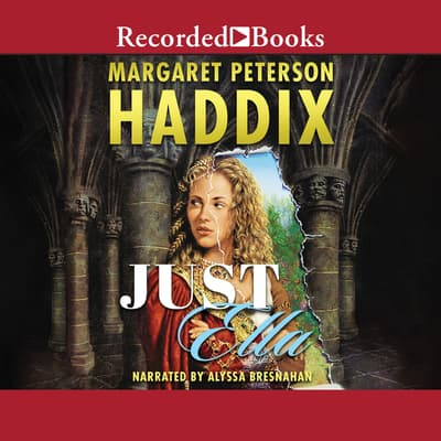 Just Ella by Margaret Peterson Haddix audiobook