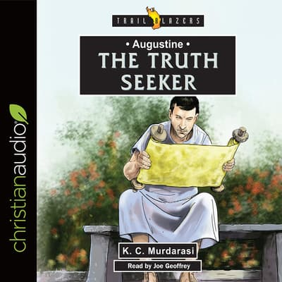Augustine: The Truth Seeker by K. C. Murdarasi audiobook