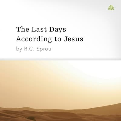 The Last Days According to Jesus by R. C. Sproul audiobook
