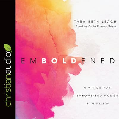 Emboldened by Beth Tara Leach audiobook
