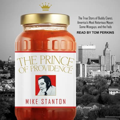 The Prince of Providence by Mike Stanton audiobook