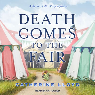 Death Comes to the Fair by Catherine Lloyd audiobook