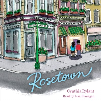 Rosetown by Cynthia Rylant audiobook