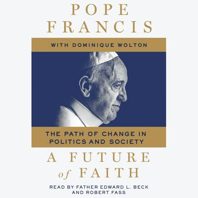 A Future of Faith by Pope Francis audiobook