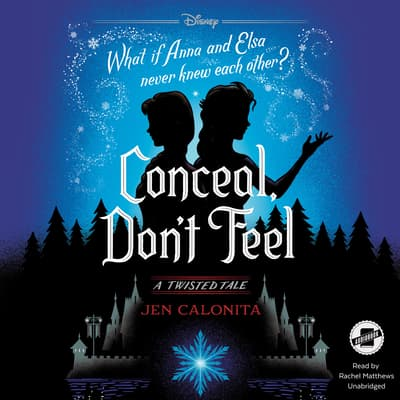 Conceal, Don't Feel by Jen Calonita audiobook
