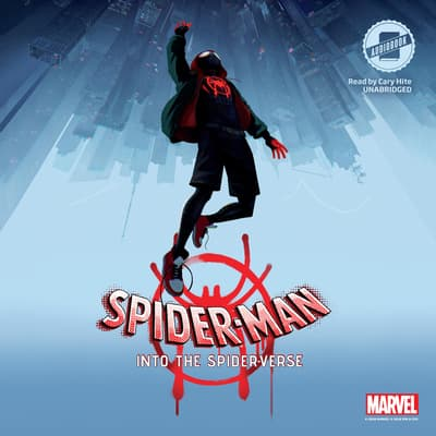 Spider-Man: Into the Spider-Verse by Steve Behling audiobook