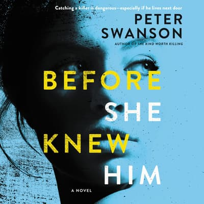 Before She Knew Him by Peter Swanson audiobook