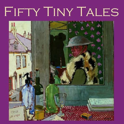 Fifty Tiny Tales by Various  audiobook