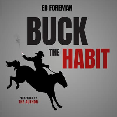 Buck the Habit by Ed Foreman audiobook
