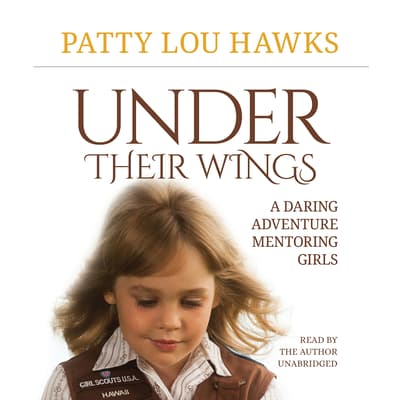 Under Their Wings by Patty Lou Hawks audiobook