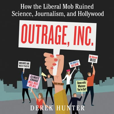 Outrage, Inc. by Derek Hunter audiobook