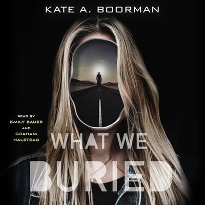 What We Buried by Kate A. Boorman audiobook