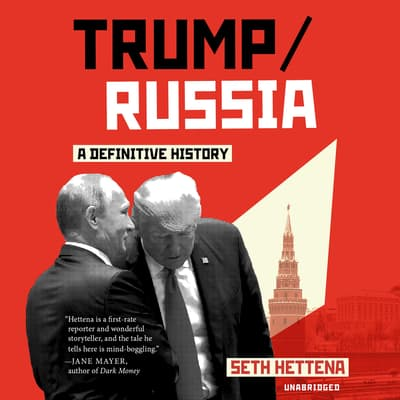 Trump/Russia by Seth Hettena audiobook