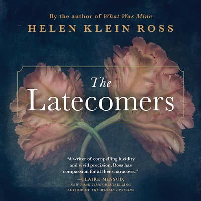 The Latecomers by Helen Klein Ross audiobook