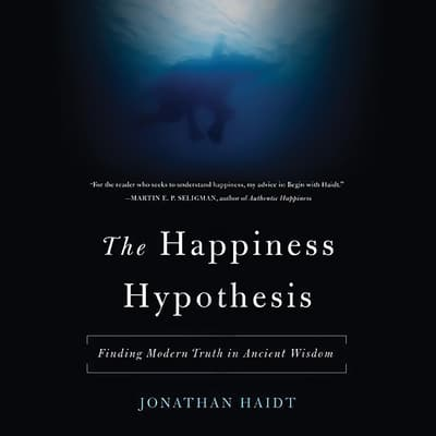 The Happiness Hypothesis by Jonathan Haidt audiobook