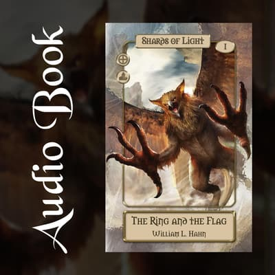 The Ring and the Flag by William L. Hahn audiobook