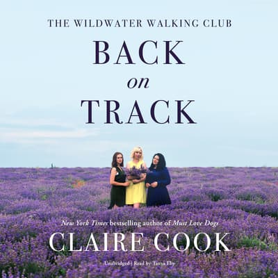 The Wildwater Walking Club: Back on Track by Claire Cook audiobook
