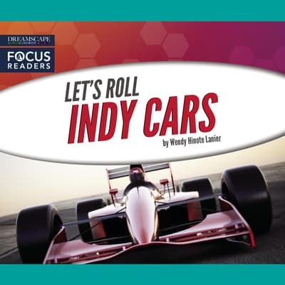 Indy Cars by Wendy Hinote Lanier audiobook