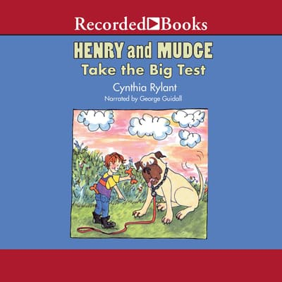 Henry and Mudge Take the Big Test by Cynthia Rylant audiobook