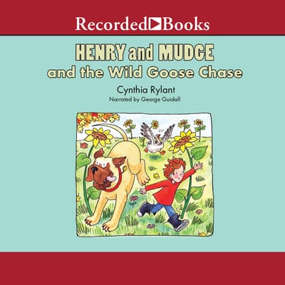 Henry and Mudge and the Wild Goose Chase by Cynthia Rylant audiobook