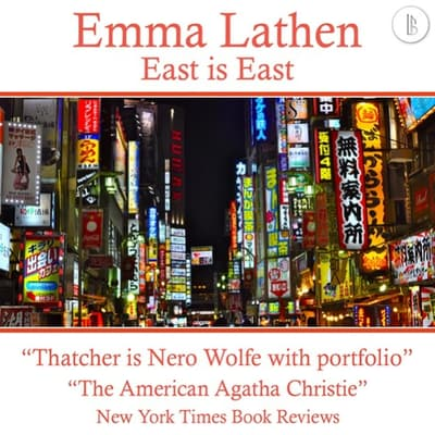 East is East: The Emma Lathen Booktrack Edition by Emma Lathen audiobook
