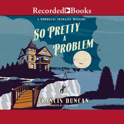 So Pretty a Problem by Francis Duncan audiobook