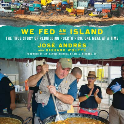 We Fed an Island by José Andrés audiobook