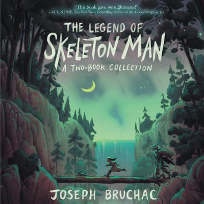 The Legend of Skeleton Man by Joseph Bruchac audiobook