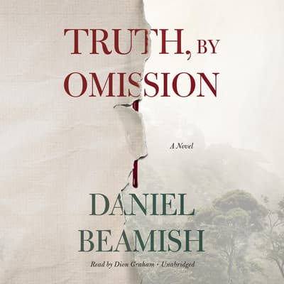 Truth, by Omission by Daniel Beamish audiobook