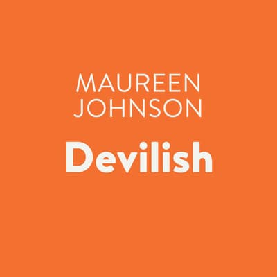 Devilish by Maureen Johnson audiobook