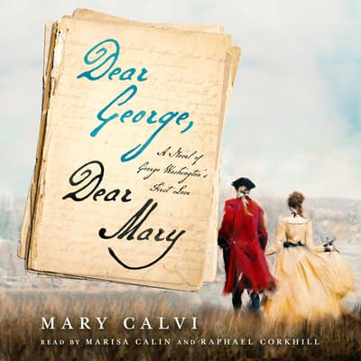 Dear George, Dear Mary by Mary Calvi audiobook