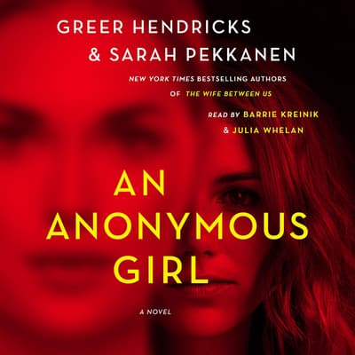 An Anonymous Girl by Greer Hendricks audiobook