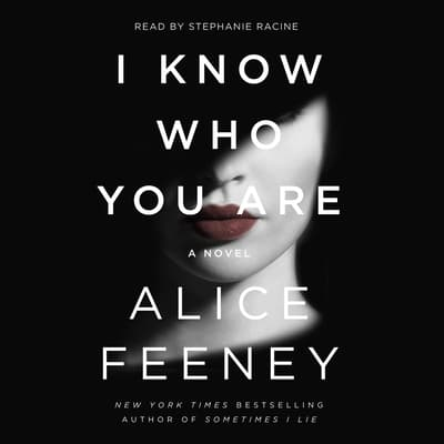 I Know Who You Are by Alice Feeney audiobook