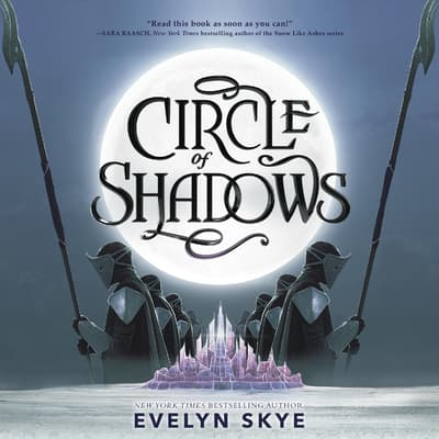 Circle of Shadows by Evelyn Skye audiobook