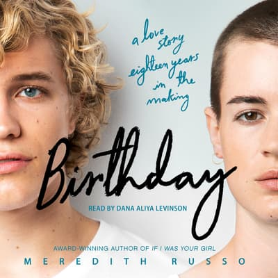 Birthday by Meredith Russo audiobook