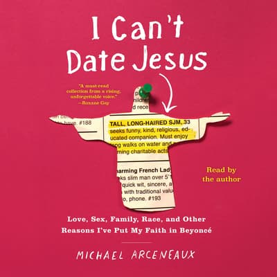 I Can't Date Jesus by Michael Arceneaux audiobook