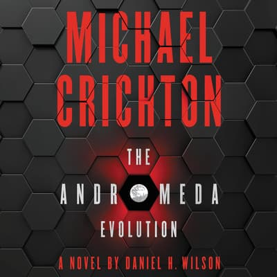 The Andromeda Evolution by Michael Crichton audiobook