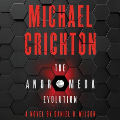 The Andromeda Evolution by Daniel H. Wilson audiobook