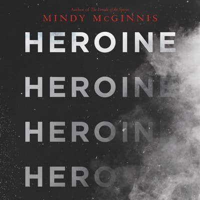 Heroine by Mindy McGinnis audiobook