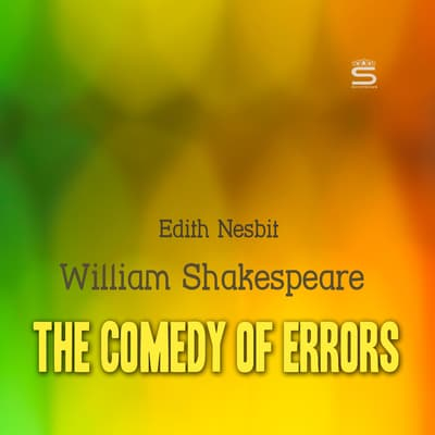 The Comedy of Errors by William Shakespeare audiobook