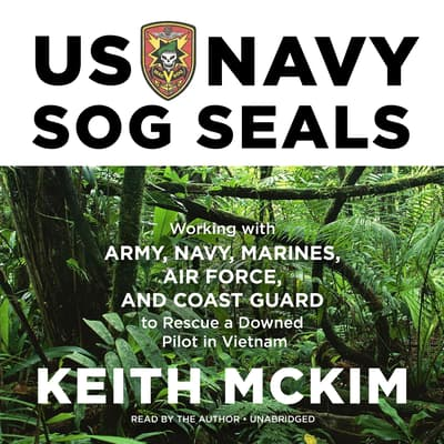 US Navy SOG SEALs by Keith McKim audiobook
