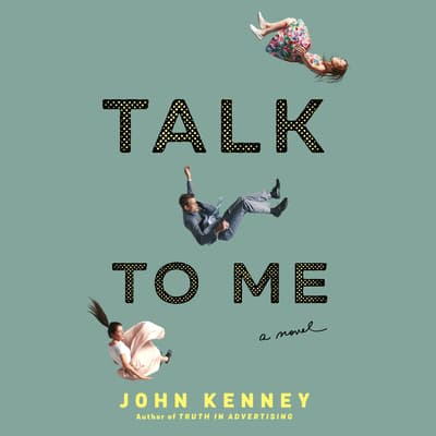 Talk to Me by John Kenney audiobook
