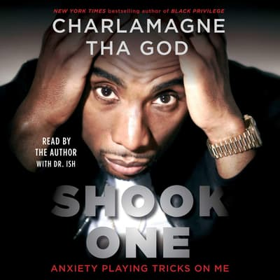 Shook One by Charlamagne Tha God audiobook