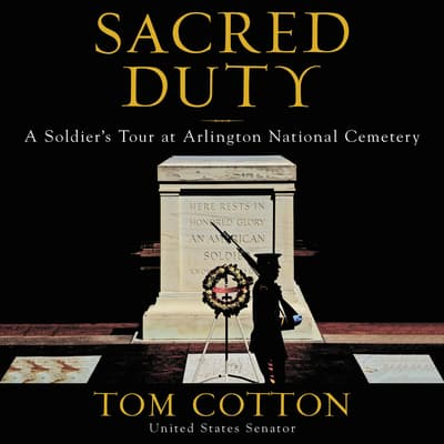 Sacred Duty by Tom Cotton audiobook