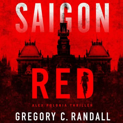 Saigon Red by Gregory C. Randall audiobook