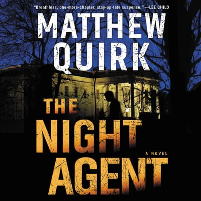The Night Agent by Matthew Quirk audiobook