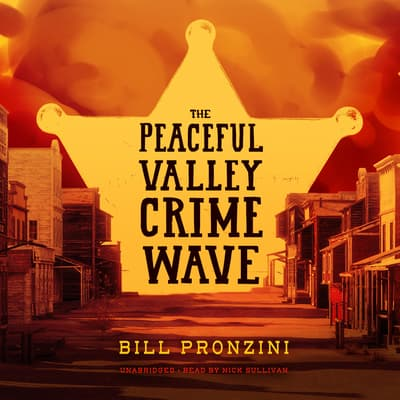 The Peaceful Valley Crime Wave by Bill Pronzini audiobook